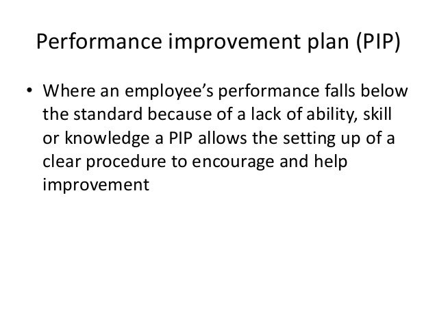 Performance Improvement Plans and Performance Management in the Workp – Performance Improvement Plan