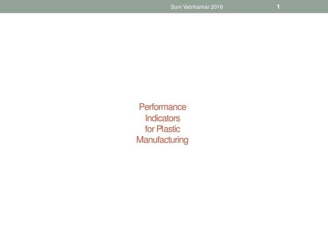 Performance Indicators for Plastic Manufacturing Suni Vatnhamar 2016 1