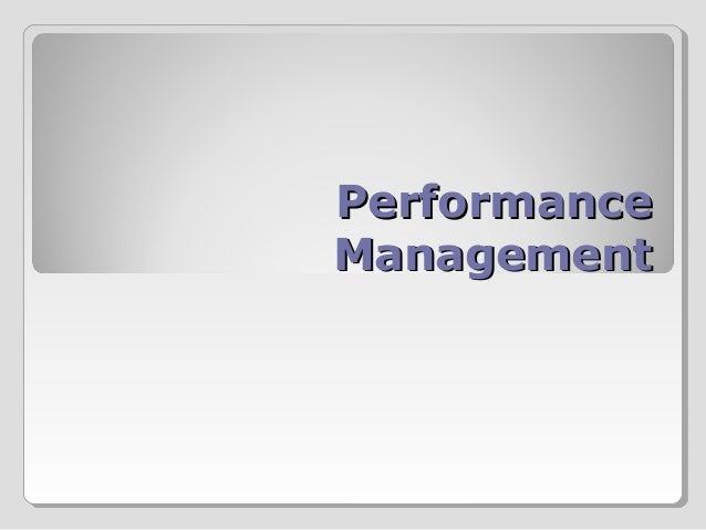 PerformancePerformance ManagementManagement