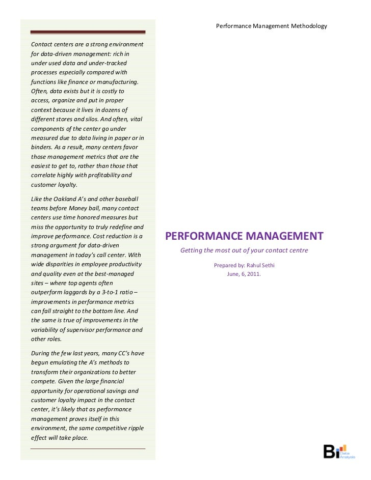 Performance Management Methodology      Contact centers are a strong environment                                          ...