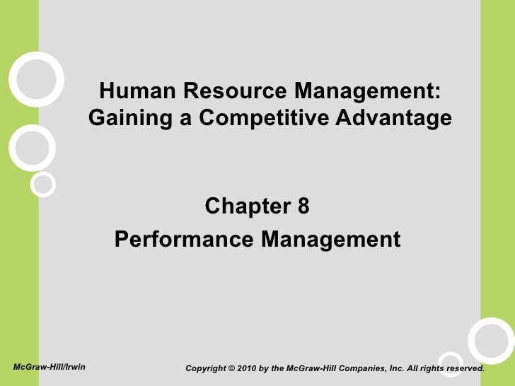 Human Resource Management: Gaining a Competitive Advantage <ul><li>Chapter 8 </li></ul><ul><li>Performance Management </li...