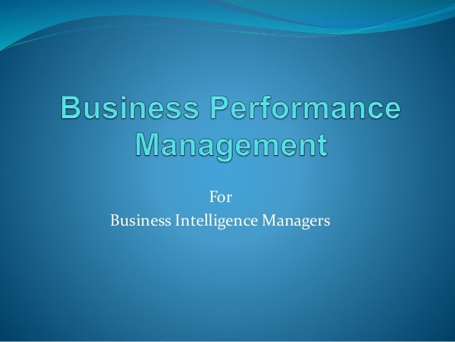For Business Intelligence Managers