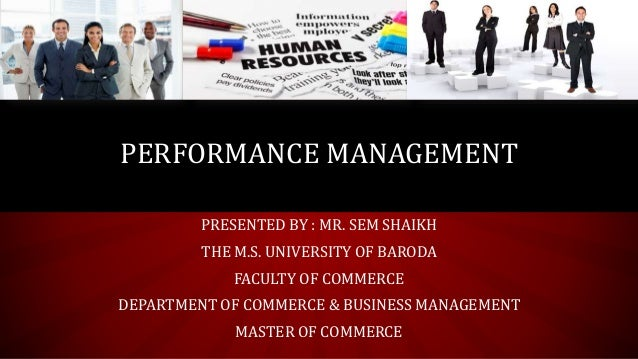 PRESENTED BY : MR. SEM SHAIKH THE M.S. UNIVERSITY OF BARODA FACULTY OF COMMERCE DEPARTMENT OF COMMERCE & BUSINESS MANAGEME...