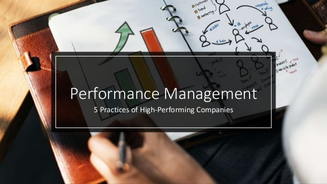 Performance Management 5 Practices of High-Performing Companies