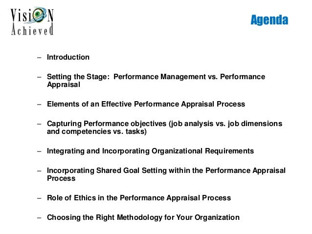Agenda – Introduction – Setting the Stage: Performance Management vs. Performance Appraisal – Elements of an Effective Per...