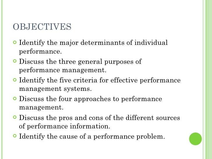 OBJECTIVES <ul><li>Identify the major determinants of individual performance. </li></ul><ul><li>Discuss the three general ...