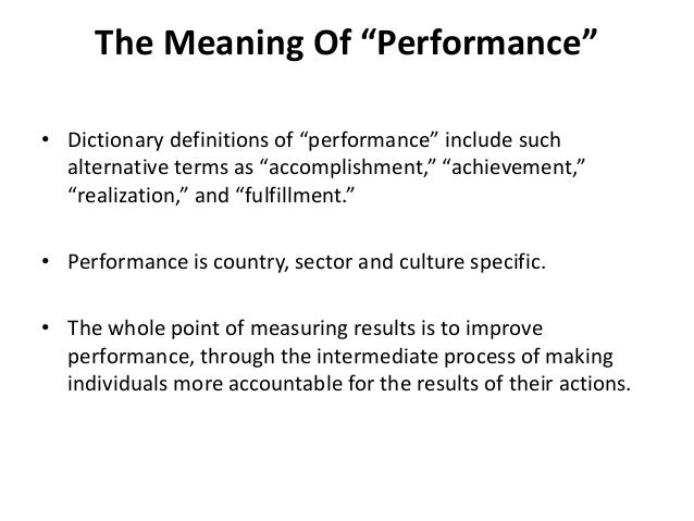 performance management in the public sector The public sector, and highlights recurrent themes with a view to understanding  why this  policy on public services performance management.