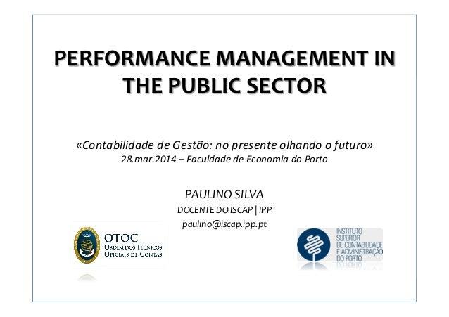 1 PERFORMANCE  MANAGEMENT  IN   THE  PUBLIC  SECTOR            «Contabilidade  de  Gestão:  no  ...