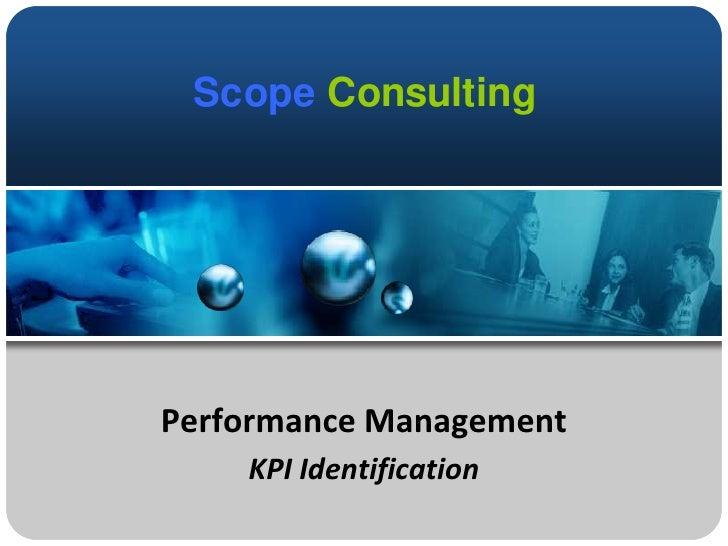 Performance Management<br />KPI Identification<br />
