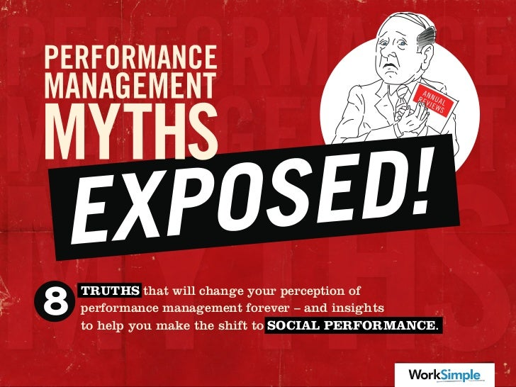 TRUTHS that will change your perception ofperformance management forever – and insightsto help you make the shift to SOCIA...