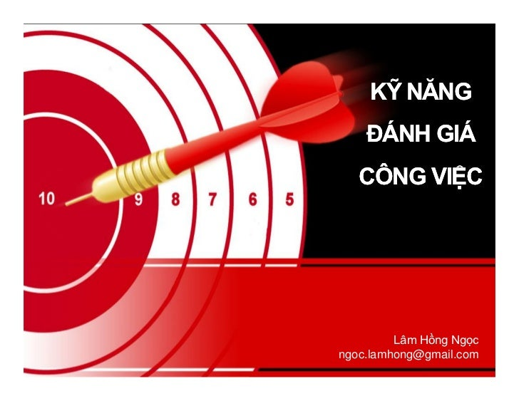 KỸ NĂNG    ĐÁNH GIÁ   CÔNG VIỆC         Lâm Hồng Ngọcngoc.lamhong@gmail.com