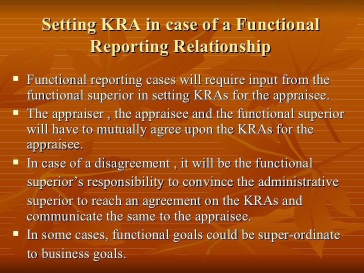 Setting KRA in case of a Functional            Reporting Relationship   Functional reporting cases will require input fro...