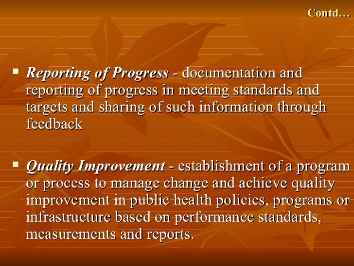 Contd…   Reporting of Progress - documentation and    reporting of progress in meeting standards and    targets and shari...