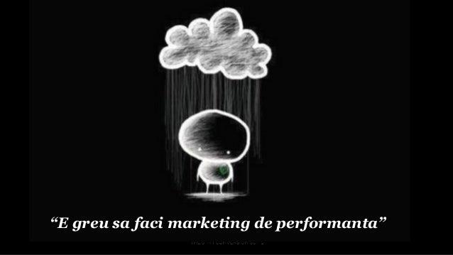 Performance marketing   prezentare webinar 26 februarie Slide 3