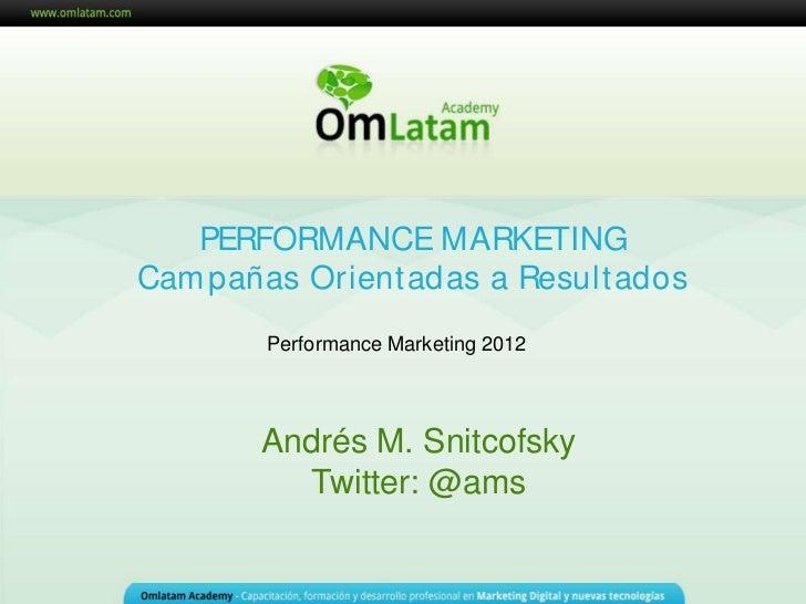 Marketing Online Mendoza                               Performance Marketing 2012                            Cómo Optimiza...