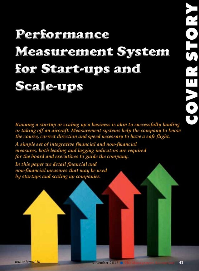 www.icmai.in November 2016 41l The Management Accountant Performance Measurement System for Start-ups and Scale-ups Perfor...