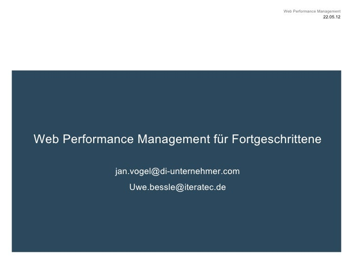 Web Performance Management                                                              22.05.12Web Performance Management...