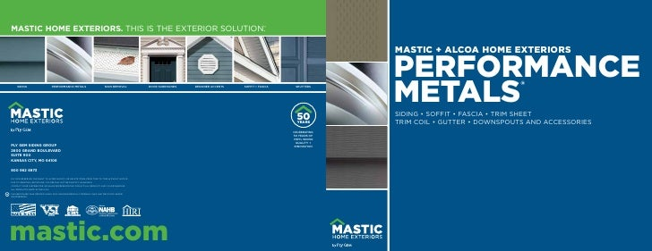 MASTIC HOME EXTERIORS. THIS IS THE EXTERIOR SOLUTION.                                                     ™               ...