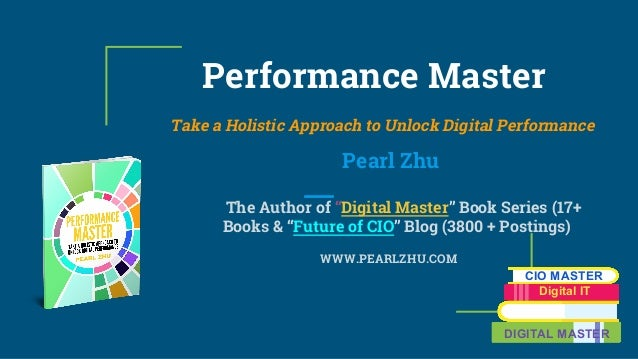 "Performance Master Take a Holistic Approach to Unlock Digital Performance Pearl Zhu The Author of ""Digital Master"" Book Se..."