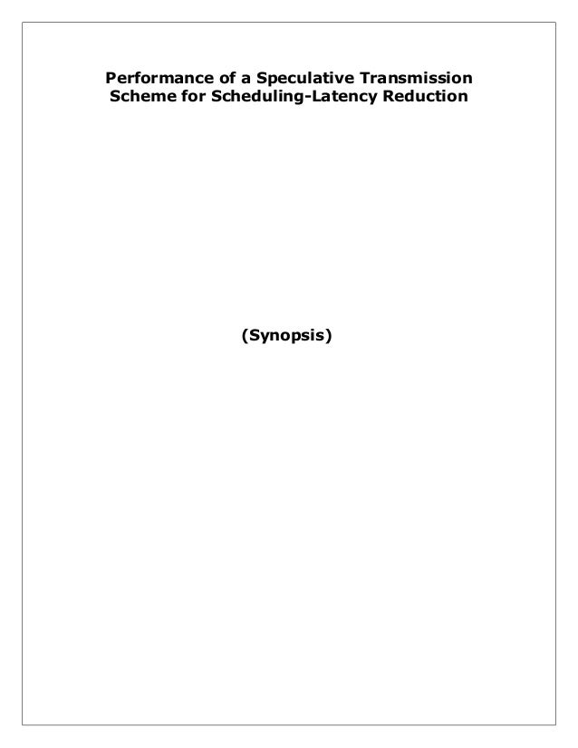 Performance of a Speculative Transmission Scheme for Scheduling-Latency Reduction  (Synopsis)