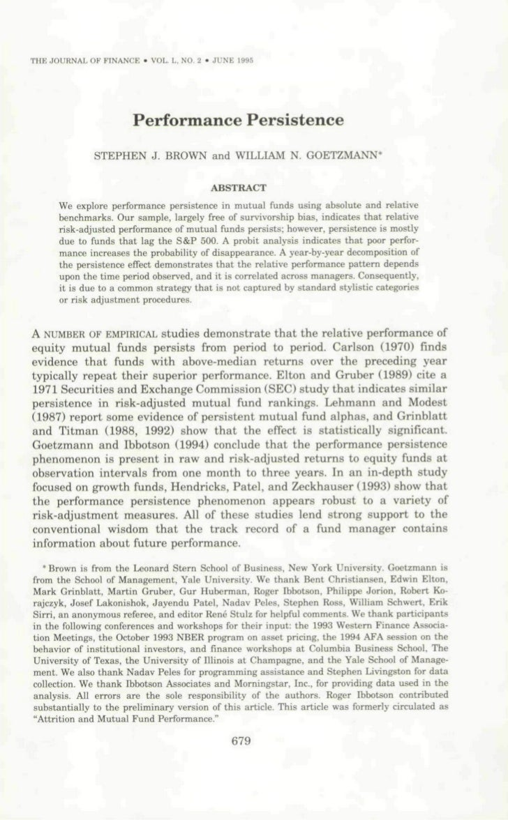 THE JOURNAL OF FINANCE • VOL, L, NO, 2 • JUNE 1995                       Performance Persistence              STEPHEN J. B...