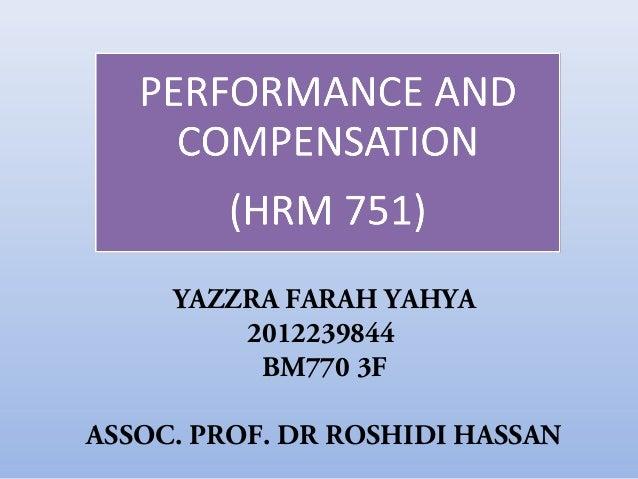 YAZZRA FARAH YAHYA 2012239844 BM770 3F ASSOC. PROF. DR ROSHIDI HASSAN