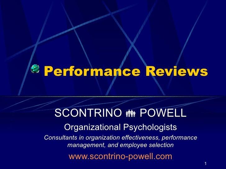 Performance Reviews SCONTRINO    POWELL Organizational Psychologists Consultants in organization effectiveness, performan...