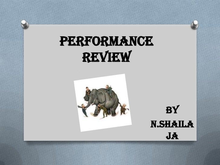Performance   Review             By          N.shaila             ja