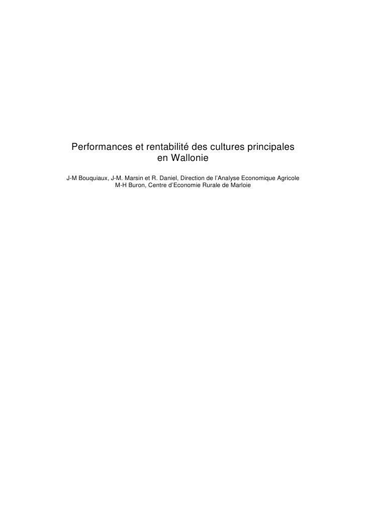 Performances et rentabilité des cultures principales                   en WallonieJ-M Bouquiaux, J-M. Marsin et R. Daniel,...