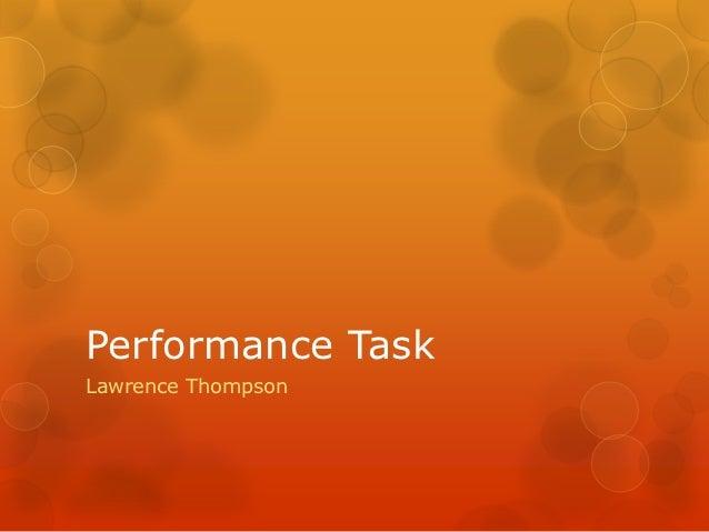 Performance TaskLawrence Thompson