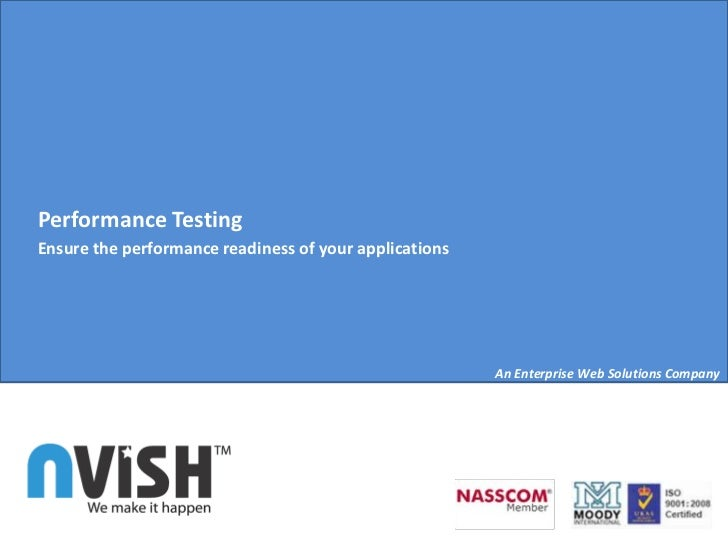 Performance TestingEnsure the performance readiness of your applications                                                  ...