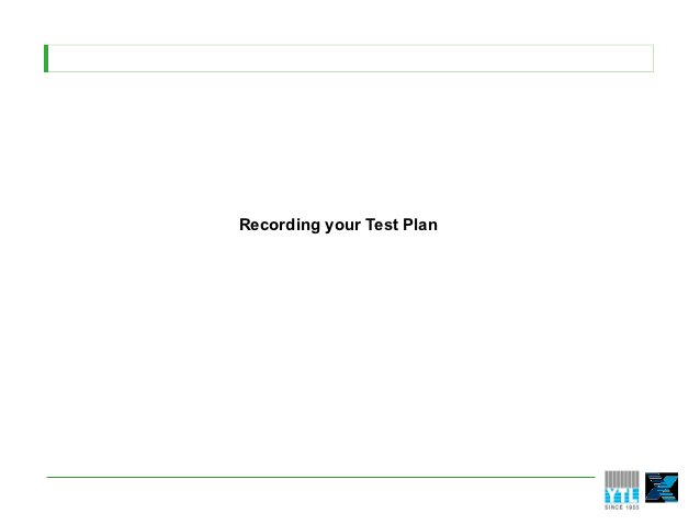 Recording your Test Plan