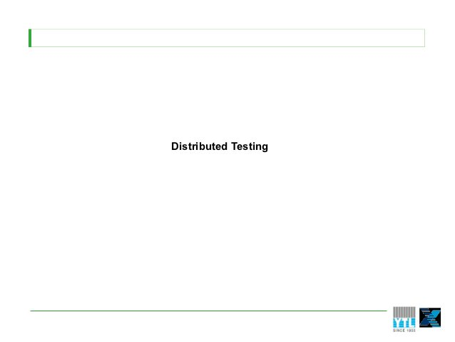 Distributed Testing