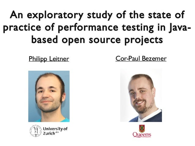 An exploratory study of the state ofAn exploratory study of the state of practice of performance testing in Java-practice ...