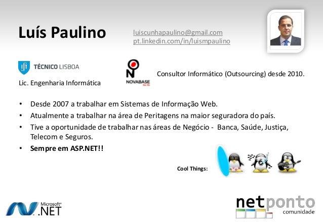 ASP.Net Performance – A pragmatic approach - Luis Paulino Slide 2