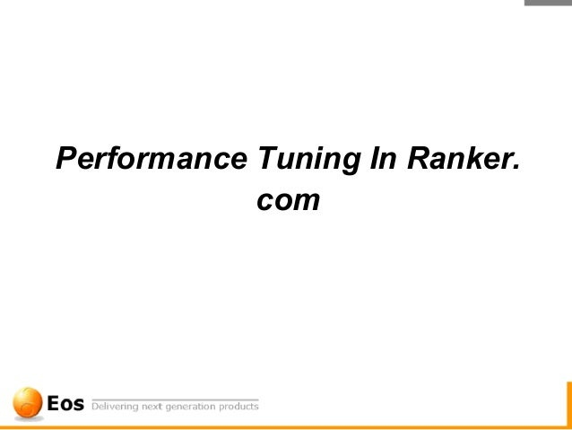 Performance Tuning In Ranker.            com