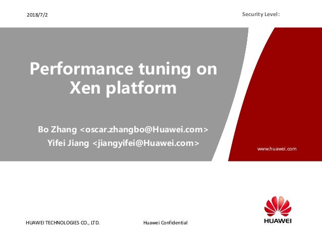 HUAWEI TECHNOLOGIES CO., LTD. www.huawei.com Huawei Confidential Security Level:2018/7/2 Bo Zhang <oscar.zhangbo@Huawei.co...