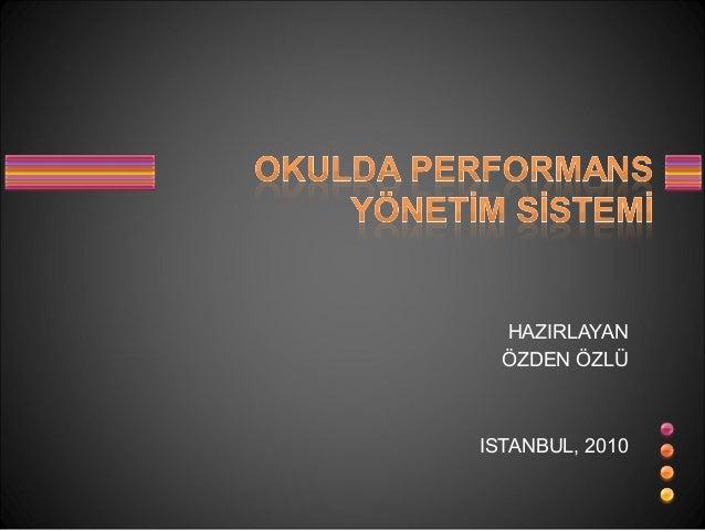 HAZIRLAYAN ÖZDEN ÖZLÜ ISTANBUL, 2010
