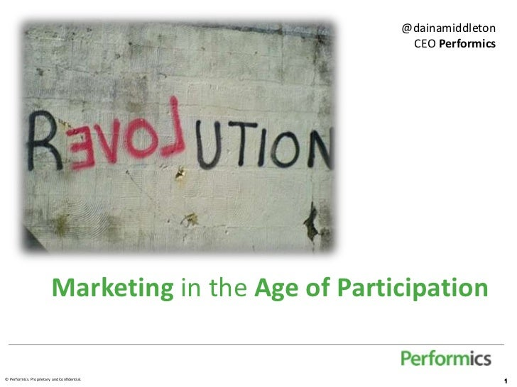 @dainamiddleton                                                       CEO Performics                         Marketing in ...