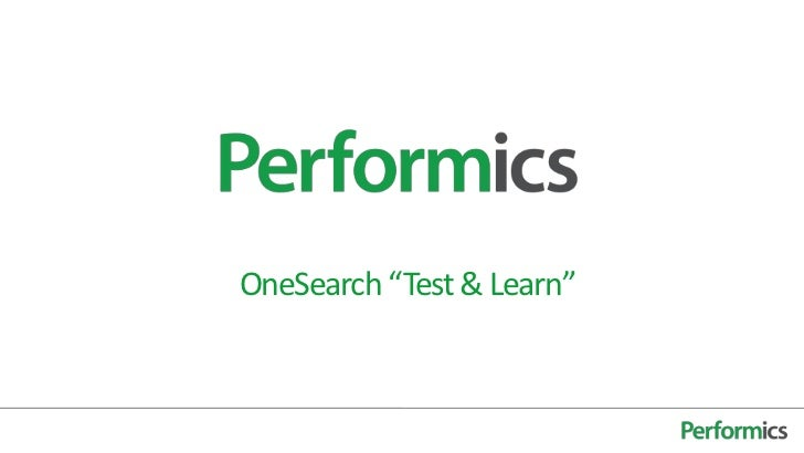 "OneSearch ""Test & Learn"""