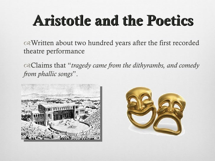 a definition of the aristotelian tragedy in ancient greek theatre Classical tragedy preserves the unities -- one timespan, one setting, one story -- as they originated in the greek theater it also defines a tragic plot as one with a royal character losing, through his own pride, a mighty prize.
