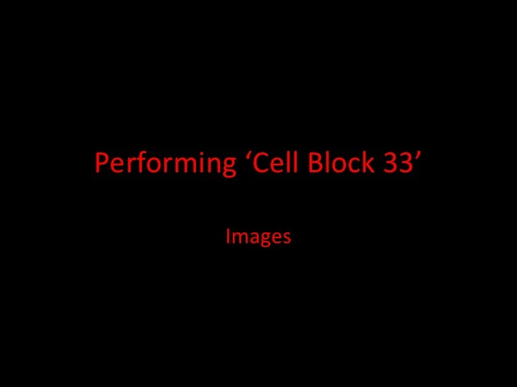 Performing 'Cell Block 33'          Images