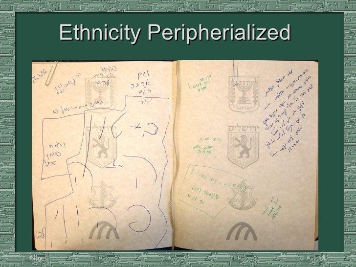 Ethnicity Peripherialized