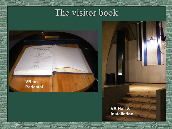 The visitor book VB on Pedestal VB Hall & Installation