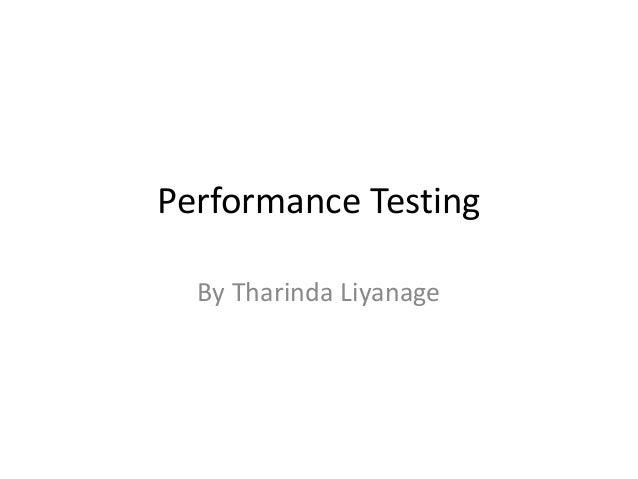 Performance Testing  By Tharinda Liyanage