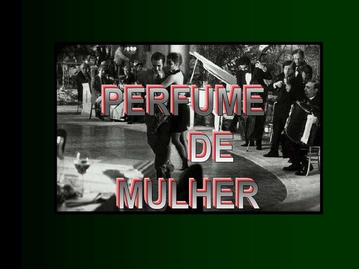 """No filme """"Perfume de Mulher""""há uma cena inesquecível ,"""