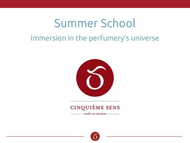 Summer School Immersion in the perfumery's universe