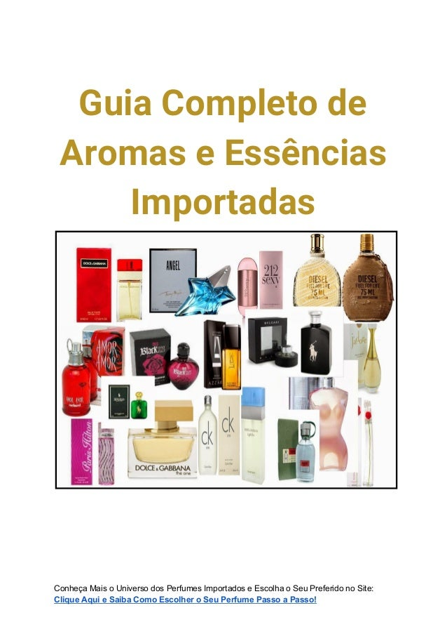 GuiaCompletode AromaseEssências Importadas      Conheça Mais o Universo dos Perfumes Importados e Escolha o ...