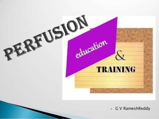 Perfusion Training