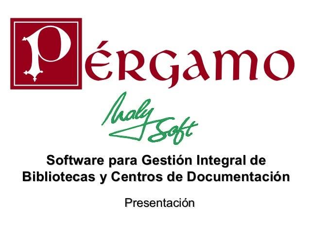 Software para Gestión Integral de Bibliotecas y Centros de Documentación Presentación